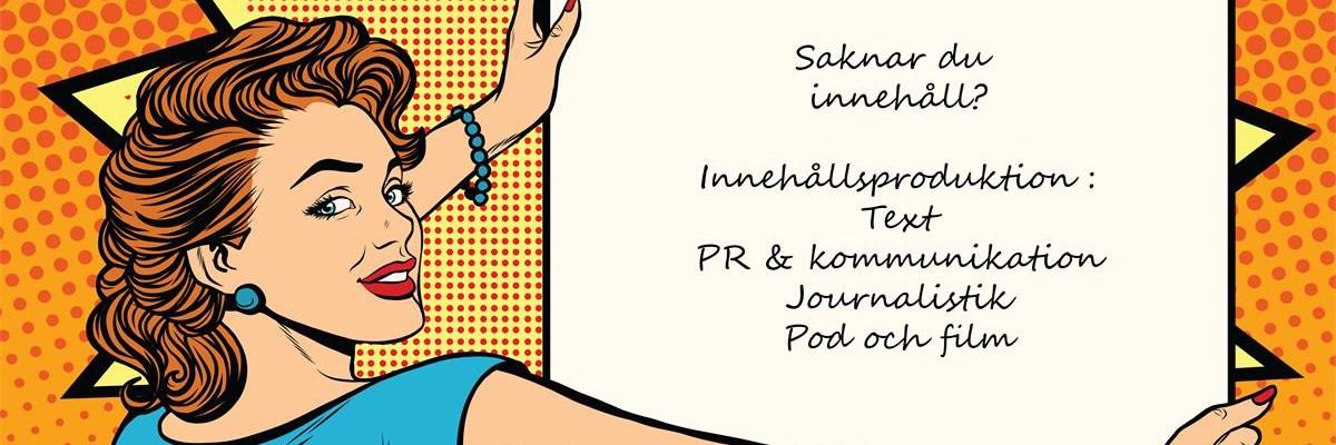 Saknar du innehåll? Behöver du text? Med enkla ord skriver text, hjälper dig med PR & Kommunikation, Journalistik, Pod&Film